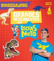 Livro - Grandes descobertas com Luccas Neto - Dinossauros -