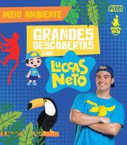 Livro - Grandes Descobertas com Luccas Neto - Meio ambiente -