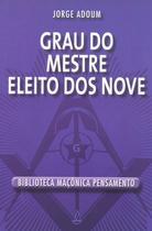 Livro - Grau do Mestre Eleito dos Nove -