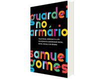 Livro Guardei no Armário Samuel Gomes - Pré-Venda