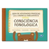 Livro - Guia de Atividades Práticas para o Ensino das Habilidades de Consciência Fonológica - Machad - Santos