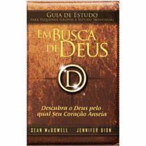 Livro Guia de Estudo Em Busca de Deus  Sean McDowell e Jennifer Dion - Bvbooks