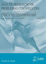 Livro - Guia de Resolução de Problemas com Soluções(Física na Universidade-Ciências Físicas e da Vida) Vol.3 -