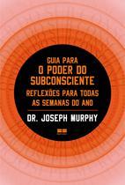 Livro - Guia para o poder do subconsciente -