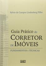 Livro - Guia Prático Do Corretor De Imóveis: Fundamentos E Técnicas -