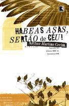 Livro - Habeas asas, sertão de céu! -