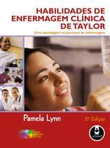 Livro - Habilidades de Enfermagem Clínica de Taylor -