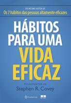 Livro - Hábitos para uma vida eficaz -