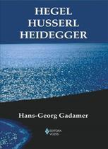 Livro - Hegel Husserl Heidegger -
