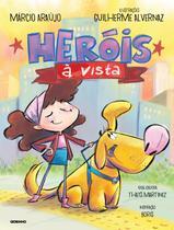 Livro - Heróis à vista -