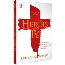 Livro Heróis da Fé - Ediçao Luxo - Cpad -