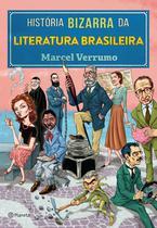 Livro - História bizarra da literatura brasileira -