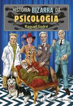 Livro - História bizarra da psicologia -