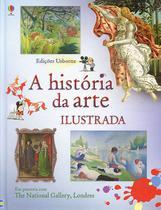 Livro - HISTÓRIA DA ARTE ILUSTRADA, A -