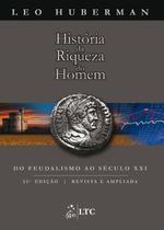Livro - História da Riqueza do Homem -