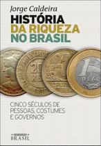 Livro - História da riqueza no Brasil -