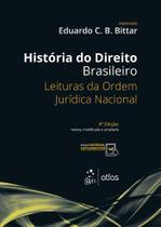 Livro - História do Direito Brasileiro - Leituras da Ordem Jurídica Nacional -