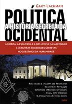 Livro - História Secreta da Política Ocidental -
