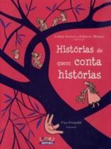 Livro - Histórias de quem conta histórias -