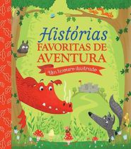 Livro - Histórias favoritas de aventura : Um tesouro ilustr -
