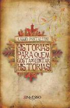 Livro - Histórias para quem gosta de contar histórias -