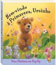 Livro - Histórias pop up: bem-vindo a primavera, ursinho -