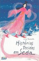 Livro - Histórias tecidas em seda -