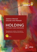 Livro - Holding Familiar e suas Vantagens - Série Soluções Jurídicas -