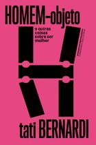Livro - Homem-objeto e outras coisas sobre ser mulher -