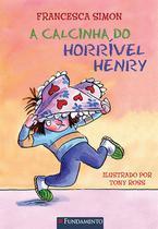 Livro - Horrível Henry - A Calcinha Do Horrível Henry -