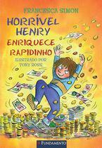 Livro - Horrível Henry - Horrível Henry Enriquece Rapidinho -
