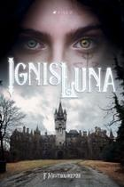 Livro - Ignis Luna - Viseu -