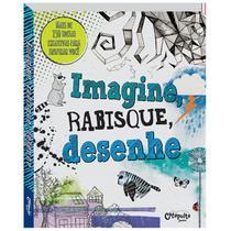 Livro - Imagine, rabisque, desenhe -