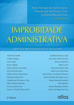 Livro - Improbidade Administrativa: Aspectos Processuais Da Lei Nº 8.429/92 -