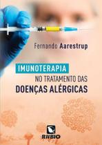 Livro Imunoterapia No Tratamento Das Doenças Alérgicas - Rubio