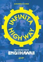 Livro - Infinita Highway -