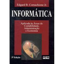 Livro - Informática Aplicada Às Áreas De Contabilidade, Administração E Economia (Livro-Texto) -