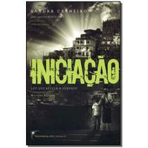 Livro - Iniciacao - Trilogia Da Luz Vol.02 - Vivaluz