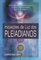 Livro - Iniciações de Luz dos Pleiadianos -