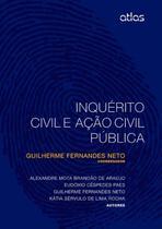 Livro - Inquérito Civil E Ação Civil Pública -