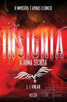 Livro - Insígnia: a arma secreta -