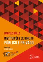 Livro - Instituições de Direito Público e Privado -