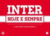 Livro - Inter hoje e sempre - A história colorada em cada dia do ano