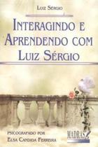 Livro - Interagindo e aprendendo com Luiz Sérgio -