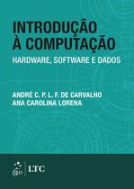 Livro - Introdução à computação - Hardware, software e dados -