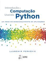 Livro - Introdução à Computação Usando Python - um Foco no Desenvolvimento de Aplicações -