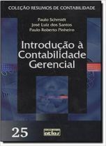 Livro - Introdução à contabilidade gerencial - Vol. 25 - Coleção resumos de contabilidade - Atlas -