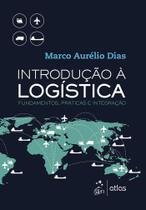 Livro - Introdução à Logística - Fundamentos, Práticas e Integração -