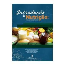 Livro - Introdução à Nutrição: conceitos básicos - Nascimento - Martinari -