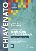 Livro - Introdução à Teoria Geral da Administração - Edição Compacta -